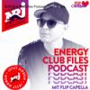 ENERGY Club Files Podcast - Flip Capella Download