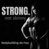 Strong not skinny – Bodybuilding als Frau Podcast Download