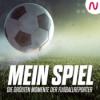 Mein Spiel - Die größten Momente der Fußballreporter