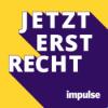 Jetzt erst recht! Der impulse-Podcast für Unternehmer
