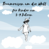 Traumreisen um die Welt Podcast Download
