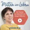 """Margot Käßmann – Der Podcast zur Zeitschrift """"Mitten im Leben"""" Download"""