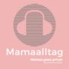 Mamaalltag Podcast Download