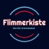 Flimmerkiste - Dein Film & Serienpodcast Podcast Download