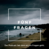 Fünf Fragen - der Podcast, bei dem es um Fragen geht.