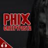 PHIX - Der Creepypasta-Podcast (Deutsch)