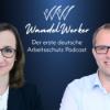WandelWerker - Der erste deutsche Arbeitsschutz Podcast