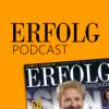 ERFOLG Magazin Podcast