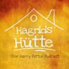 Hagrids Hütte - Der Harry Potter Podcast