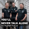 You´ll never talk alone - der Podcast für den Seitenwechsel Download