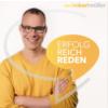Axel Robert Müller   Erfolg! Reich! Reden! Podcast