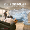Die Feynsinn'ler | Digitalisierung Können
