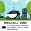 eMobCon360 Podcast ⚡🌍 - Informations-Quelle für Elektro-Mobilität