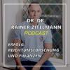 Dr. Dr. Rainer Zitelmann: Erfolg, Reichtumsforschung und Finanzen