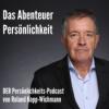 """""""Das Abenteuer Persönlichkeit"""" von Roland Kopp-Wichmann Podcast Download"""