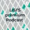 LISI'S premium Podcast Download