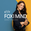 Foxi Mind - Innere Stärke, Ziele erreichen, Selbstliebe. Mit Gelassenheit zu mehr Motivation & Erfolg. Podcast Download
