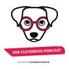 Der Cleverdog Podcast – mehr Wissen rund um den Hund!