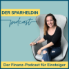 Sparheldin Podcast - Sparen. Investieren. Vermögen aufbauen.