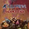Guildnews Balance Talk Podcast Download