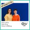 OW up!  Dein Leben, Dein Weg, Deine Erfüllung. Podcast Download