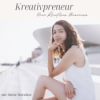 Kreativpreneur Podcast Download