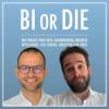 BI or DIE