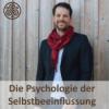 Die Psychologie der Selbstbeeinflussung Podcast Download