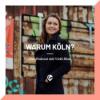 Warum Köln? - Der Podcast mit Vicki Blau