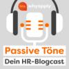 Passive Töne– DeinHR-Blogcast Podcast Download