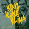 King Kong Klima – der Podcast aus dem Ökodschungel Download