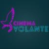 cinemaVOLANTE