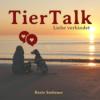 TierTalk Podcast - Liebe verbindet