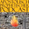 Apostolisch-Prophetischer Podcast