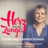 Ernährung, Klartext und Humor mit Herz auf der Zunge von Diät Assistentin und Oecotrophologin Verena Franke