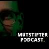 Mutstifter Podcast Download