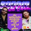 SODOM & CORONA - Der epidemische Pandemie-Podcast mit Niels Ruf & Gästen