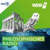 WDR 5 Das philosophische Radio Podcast Download