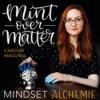 mint over matter - mindset alchemie
