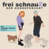 Frei Schnauze – Der Hundepodcast Podcast Download
