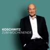 Koschwitz zum Wochenende Podcast Download