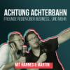 Achtung Achterbahn - Business & Freunde Talk