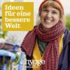 Ideen für eine bessere Welt - der Hygge Podcast