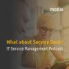 What about Service Desk? IT Service Management Podcast