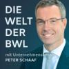 Die Welt der BWL - mit Unternehmensberater Peter Schaaf