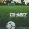 Steil-Klatsch - der Rhein-Main Fussballtalk!