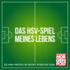 Das HSV-Spiel meines Lebens