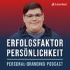 Erfolgsfaktor Persönlichkeit – Der Personal Branding Podcast mit Julian Heck