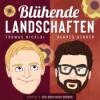 Blühende Landschaften - ein Ost-West-Dialog mit Thomas Nicolai und Hennes Bender