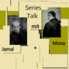 Series Talk mit Mona Litha und Jamal Braun